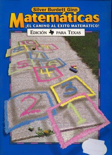 9780382375453: Matematicas El Camino Al Exito Matematico Edicion Para Texas