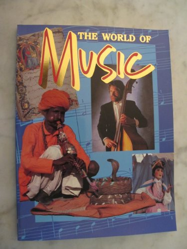 9780382391170: The World of Music