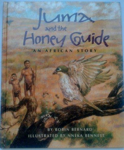 Juma and the Honey-Guide: An African Story: Robin Bernard