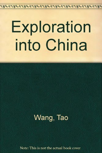 9780382391859: Exploration into China