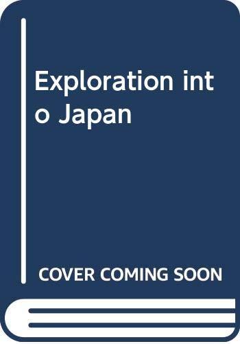 9780382391866: Exploration into Japan