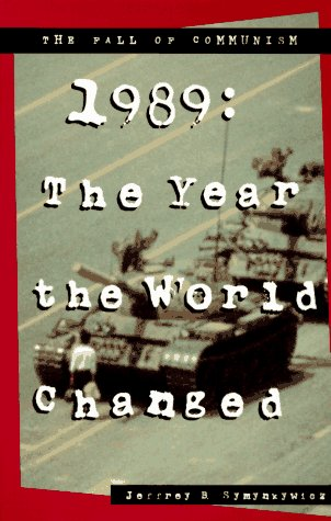 9780382391910: 1989: The Year the World Changed