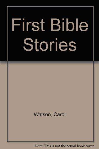 First Bible Stories (0382391993) by Watson, Carol