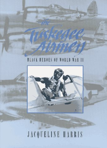 9780382392153: The Tuskegee Airmen: Black Heroes of World War II