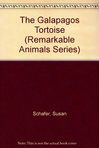 9780382392320: The Galapagos Tortoise (Remarkable Animals Series)