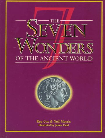 9780382392665: The Seven Wonders of the Ancient World (The Wonders of the World Series)