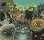 9780382392832: The Thirty-Six Cats of Marie Tatin