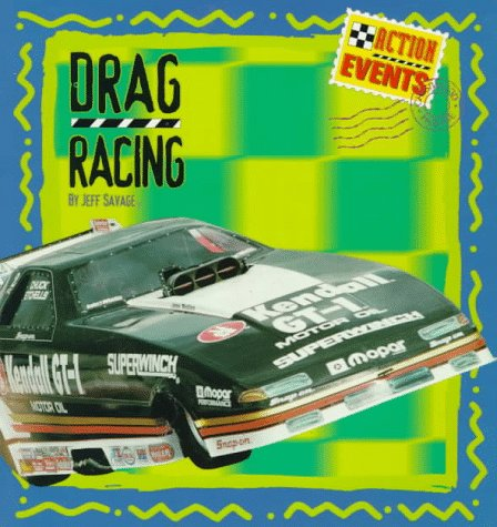 9780382392931: Drag Racing (Action Events)