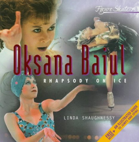 9780382394492: Oksana Baiul: Rhapsody on Ice (Figure Skaters)