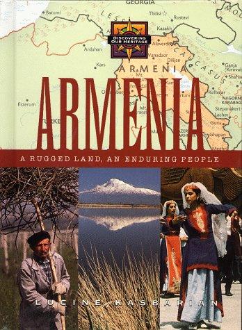 Armenia: A Rugged Land, an Enduring People: Kasbarian, Lucine