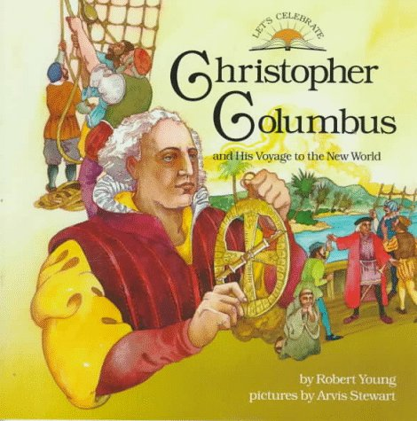 9780382394751: Christopher Columbus: And His Voyage to the New World (Let's Celebrate Series)