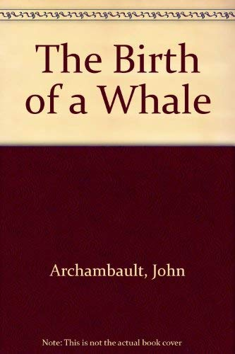 9780382395697: The Birth of a Whale