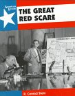9780382396151: The Great Red Scare (American Events)