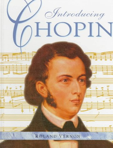 9780382396366: Introducing Chopin (Famous Composers Series)
