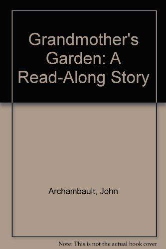 9780382396649: Grandmother's Garden: A Read-Along Story
