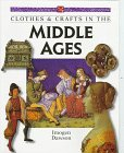 9780382397004: Clothes & Crafts in the Middle Ages