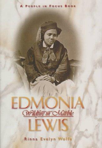 9780382397134: Edmonia Lewis: Wildfire in Marble