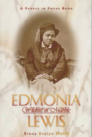 9780382397141: Edmonia Lewis: Wildfire in Marble (People in Focus Book)
