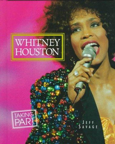 9780382397974: Whitney Houston (Taking Part Books)