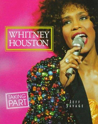 9780382397981: Whitney Houston (Taking Part Books)