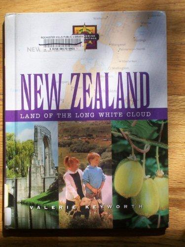 New Zealand: Land of the Long White: Keyworth, Valerie