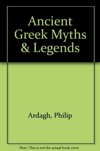 9780382399961: Ancient Greek Myths & Legends