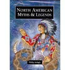 9780382399992: North American Myths & Legends