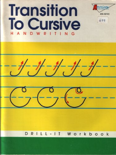9780382400629: Transition to Cursive Handwriting: Drill-it Workbook
