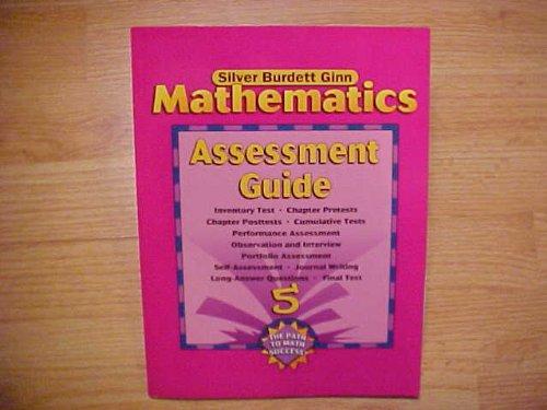 9780382402852: Assessment Guide Grade 5 (Silver Burdett Ginn Mathematics The Path to Math Success)