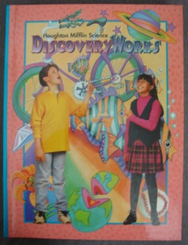 Houghton Mifflin Science Discovery Works: Various