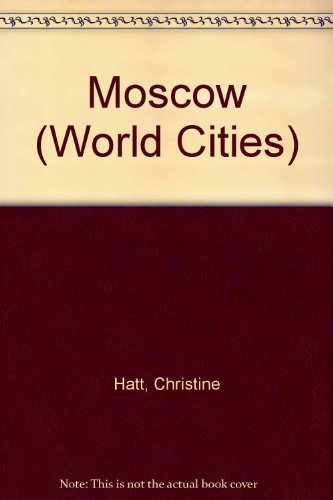 9780382421921: Moscow (World Cities)