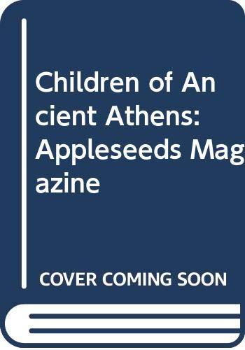 9780382444746: Children of Ancient Athens: Appleseeds Magazine