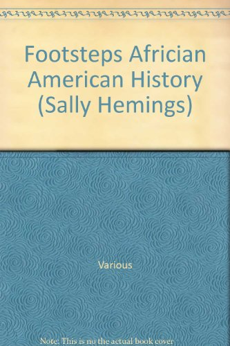 Footsteps Africian American History (Sally Hemings): Various