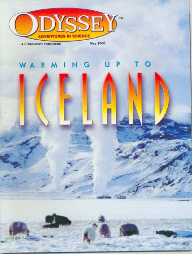 9780382445002: Warming Up to Iceland (Odyssey Adventures in Science, Volume 9)