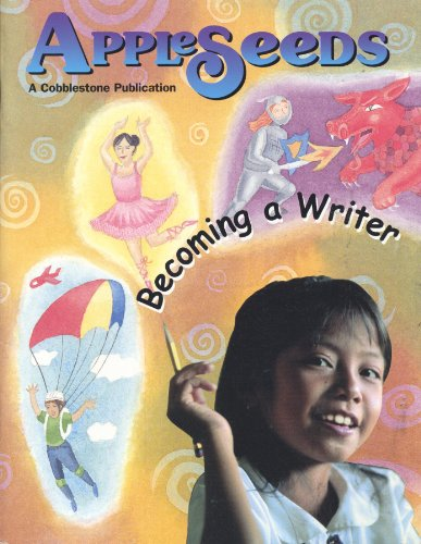 Becoming a Writer (AppleSeeds Magazine, January 2001, Vol 3, Nbr 5)
