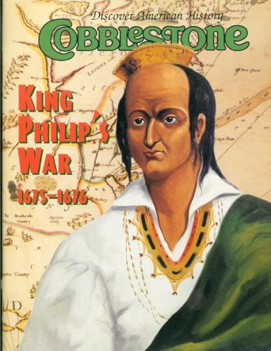 9780382446078: Cobblestone Magazine - October 2000 - King Philip's War (Volume 21, Number 7)