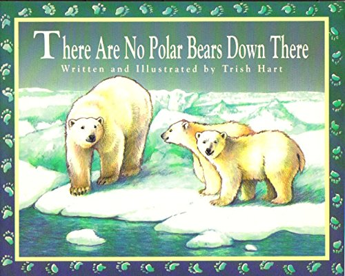 9780383035974: There Are No Polar Bears Down There (Voyages: Setting Out)