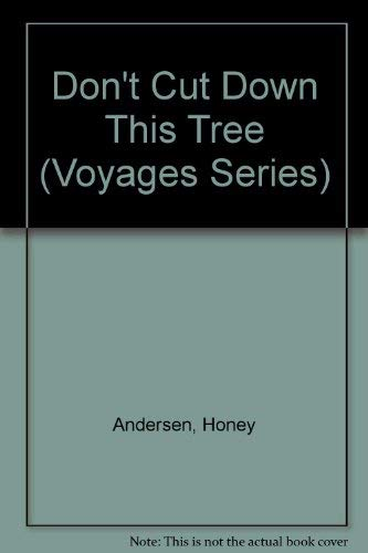 9780383036216: Don't Cut Down This Tree (Voyages Series)