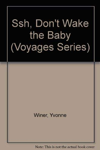 9780383036551: Ssh, Don't Wake the Baby (Voyages Series)