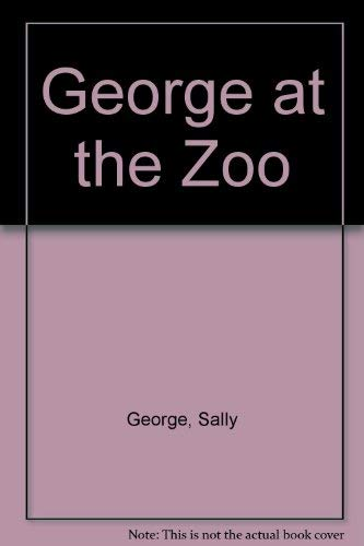 George at the Zoo (Voyages): George, Sally