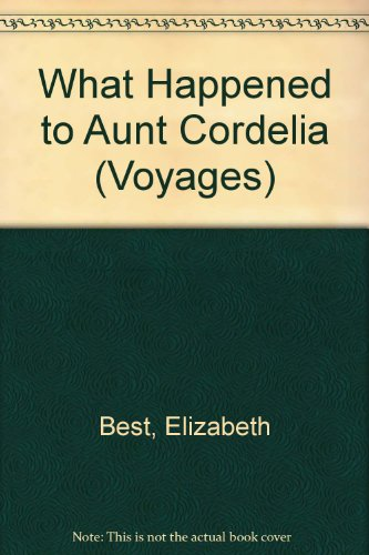 9780383037251: What Happened to Aunt Cordelia (Voyages)