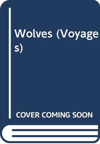 9780383037428: Wolves (Voyages)