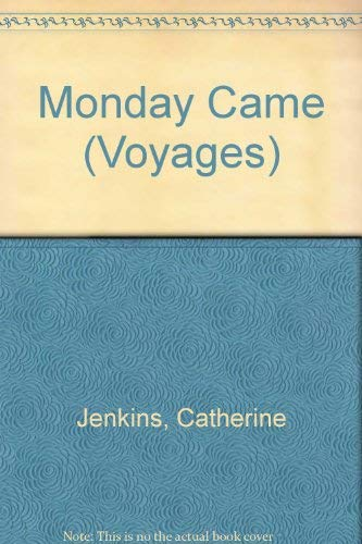 9780383037626: Monday Came (Voyages)