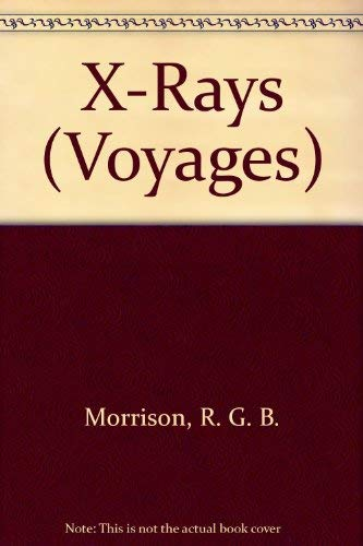 9780383037893: X-Rays (Voyages)