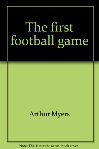 9780383038159: The first football game (Famous firsts)