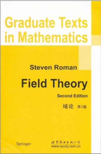 9780383476777: Field Theory (Graduate Texts in Mathematics)