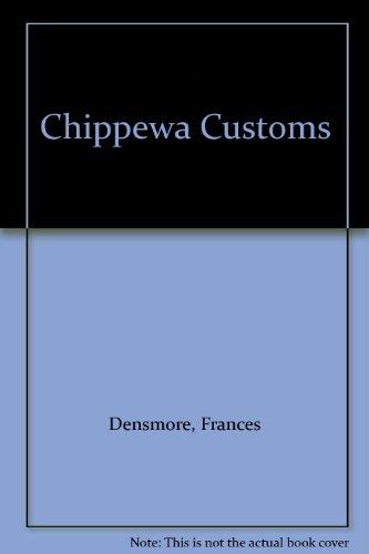 9780384114012: Chippewa Customs