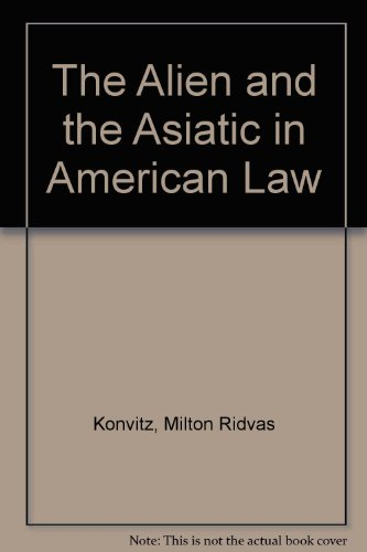9780384301603: The Alien and the Asiatic in American Law