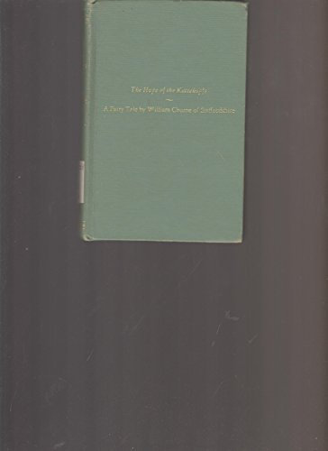 Hope of the Katzekopfs: A Fairy Tale: Paget, Francis; Churne, William