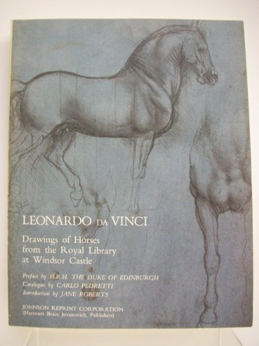 Leonardo da Vinci: Drawings of Horses and Other Animals from the Royal Library at Windsor Castle: ...